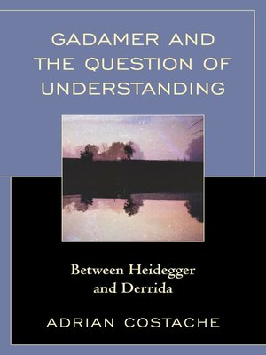 cover image of Gadamer and the Question of Understanding