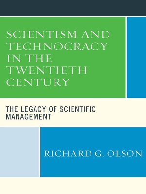 cover image of Scientism and Technocracy in the Twentieth Century