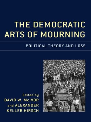 cover image of The Democratic Arts of Mourning