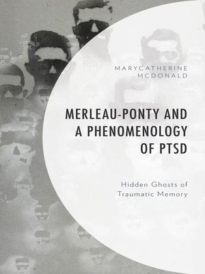 cover image of Merleau-Ponty and a Phenomenology of PTSD