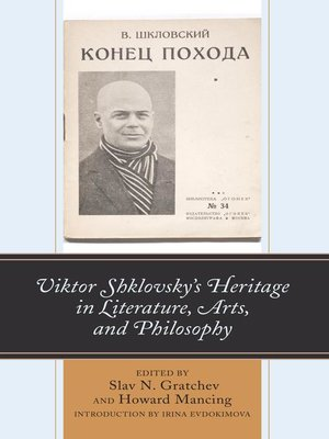 cover image of Viktor Shklovsky's Heritage in Literature, Arts, and Philosophy