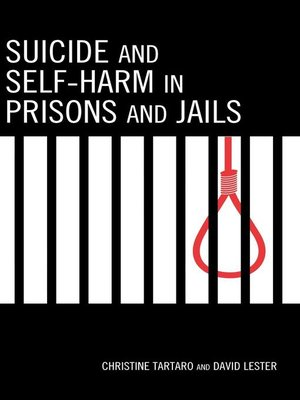 cover image of Suicide and Self-Harm in Prisons and Jails