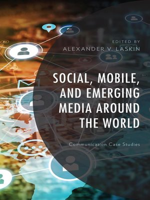 cover image of Social, Mobile, and Emerging Media around the World