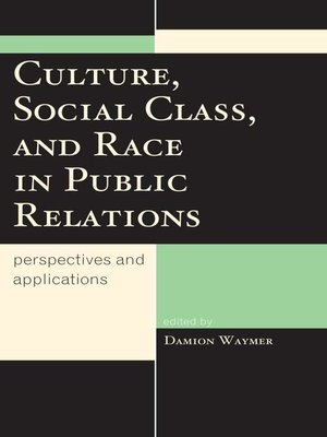 cover image of Culture, Social Class, and Race in Public Relations