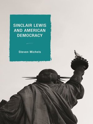 cover image of Sinclair Lewis and American Democracy