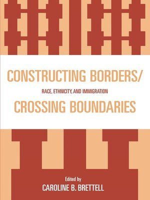 cover image of Constructing Borders/Crossing Boundaries