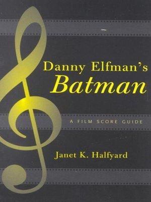 cover image of Danny Elfman's Batman