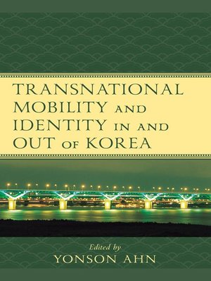 cover image of Transnational Mobility and Identity in and out of Korea