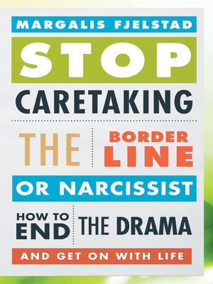 cover image of Stop Caretaking the Borderline or Narcissist