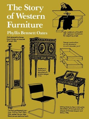 The Story Of Western Furniture By Phyllis Bennett Oates border=