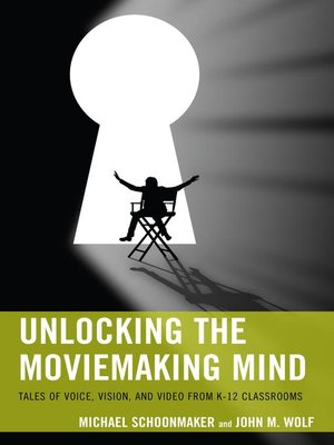 cover image of Unlocking the Moviemaking Mind