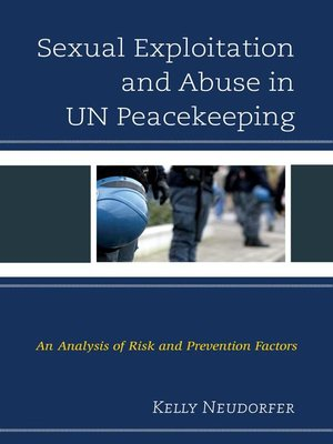 cover image of Sexual Exploitation and Abuse in UN Peacekeeping
