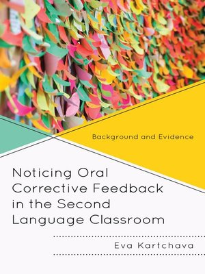 cover image of Noticing Oral Corrective Feedback in the Second Language Classroom