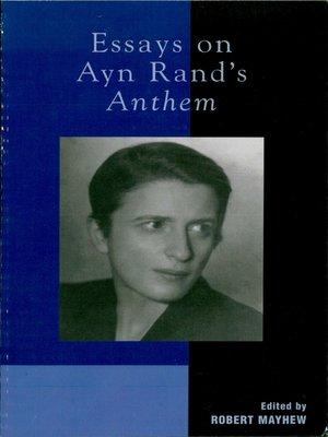 cover image of Essays on Ayn Rand's Anthem