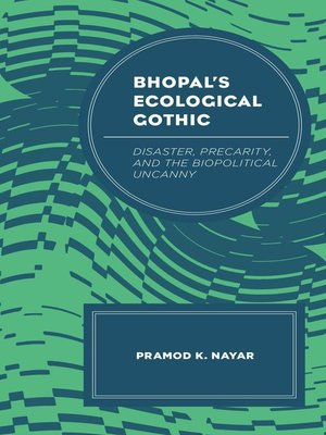 cover image of Bhopal's Ecological Gothic