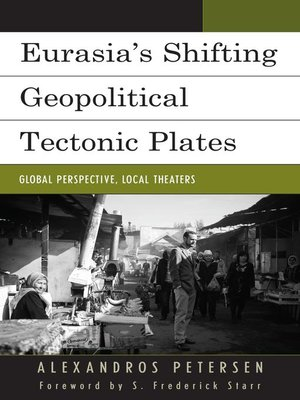 cover image of Eurasia's Shifting Geopolitical Tectonic Plates