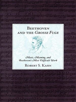 cover image of Beethoven and the Grosse Fuge