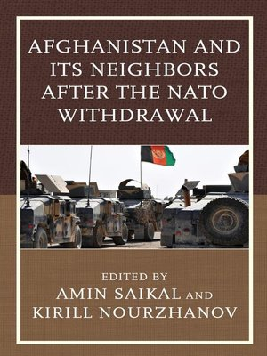 cover image of Afghanistan and Its Neighbors after the NATO Withdrawal