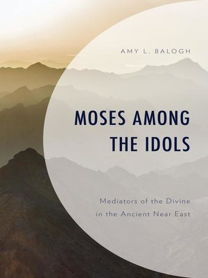 cover image of Moses among the Idols