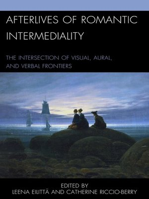cover image of Afterlives of Romantic Intermediality