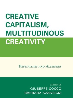 cover image of Creative Capitalism, Multitudinous Creativity