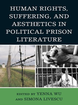 cover image of Human Rights, Suffering, and Aesthetics in Political Prison Literature