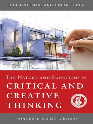 cover image of The Nature and Functions of Critical & Creative Thinking
