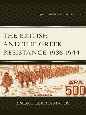 cover image of The British and the Greek Resistance, 1936–1944