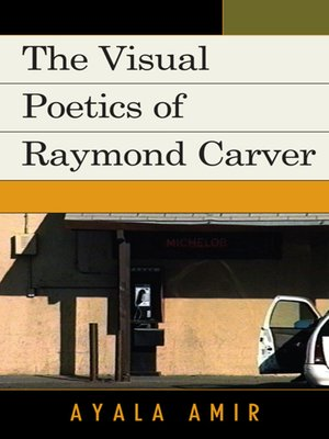 cover image of The Visual Poetics of Raymond Carver