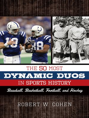 cover image of The 50 Most Dynamic Duos in Sports History