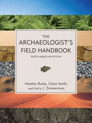 cover image of The Archaeologist's Field Handbook