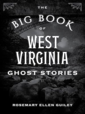 cover image of The Big Book of West Virginia Ghost Stories