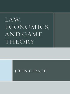 cover image of Law, Economics, and Game Theory