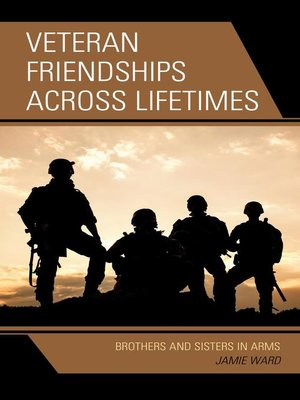 cover image of Veteran Friendships across Lifetimes