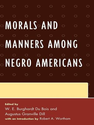 cover image of Morals and Manners among Negro Americans