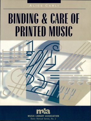 cover image of Binding and Care of Printed Music