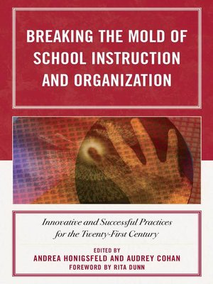 cover image of Breaking the Mold of School Instruction and Organization