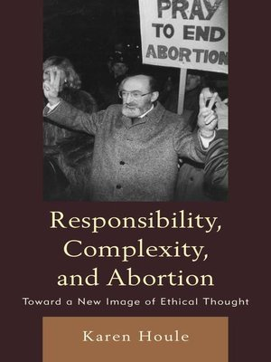cover image of Responsibility, Complexity, and Abortion