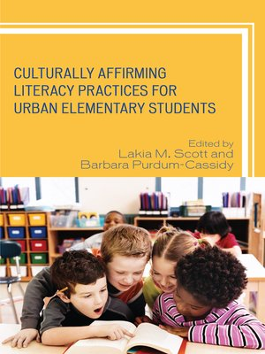 cover image of Culturally Affirming Literacy Practices for Urban Elementary Students