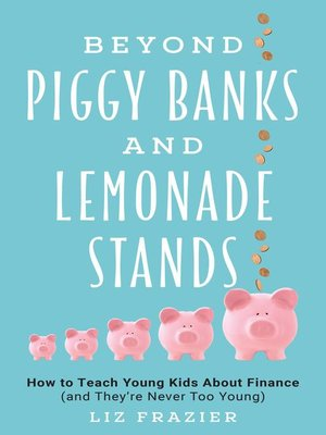 cover image of Beyond Piggy Banks and Lemonade Stands