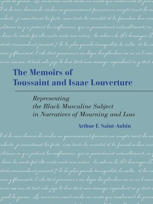 cover image of The Memoirs of Toussaint and Isaac Louverture