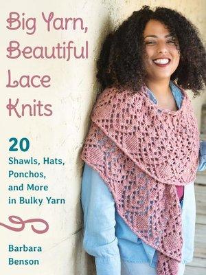 cover image of Big Yarn, Beautiful Lace Knits