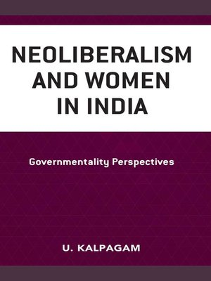 cover image of Neoliberalism and Women in India