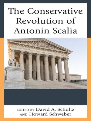 cover image of The Conservative Revolution of Antonin Scalia