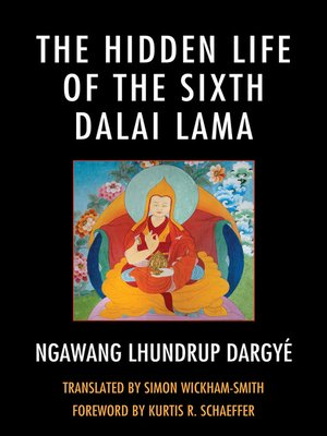 cover image of The Hidden Life of the Sixth Dalai Lama