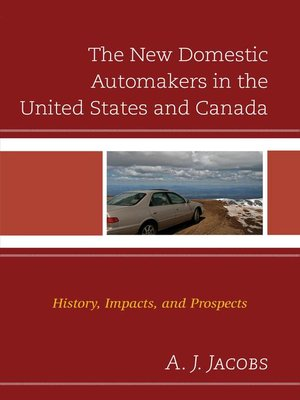 cover image of The New Domestic Automakers in the United States and Canada