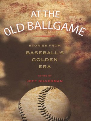 cover image of At the Old Ballgame