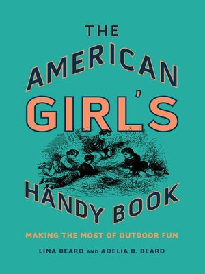 cover image of The American Girl's Handy Book