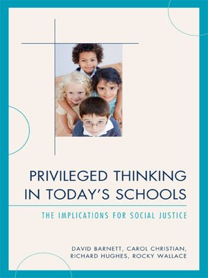 cover image of Privileged Thinking in Today's Schools