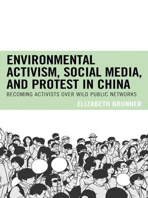 cover image of Environmental Activism, Social Media, and Protest in China